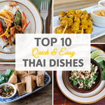 Top 10 Quick and Easy Thai Dishes